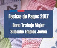 Fechas de pagos 2017 Bonos Trabajo de la Mujer y Subsidio Empleo Joven