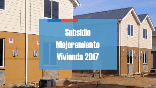 Subsidio de Mejoramiento de la Vivienda 2017