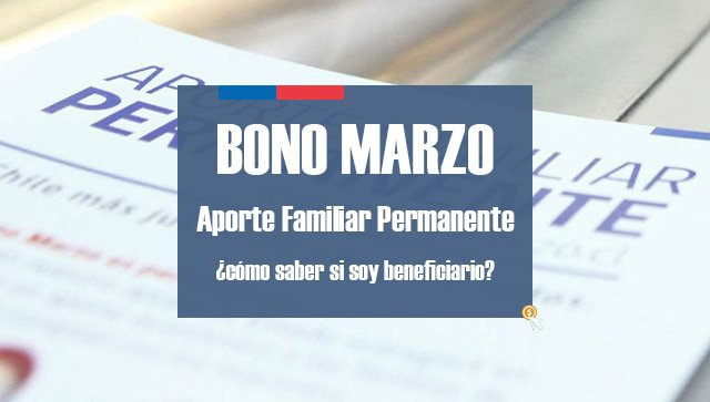 Bono Marzo 2017: Aporte Familiar Permanente