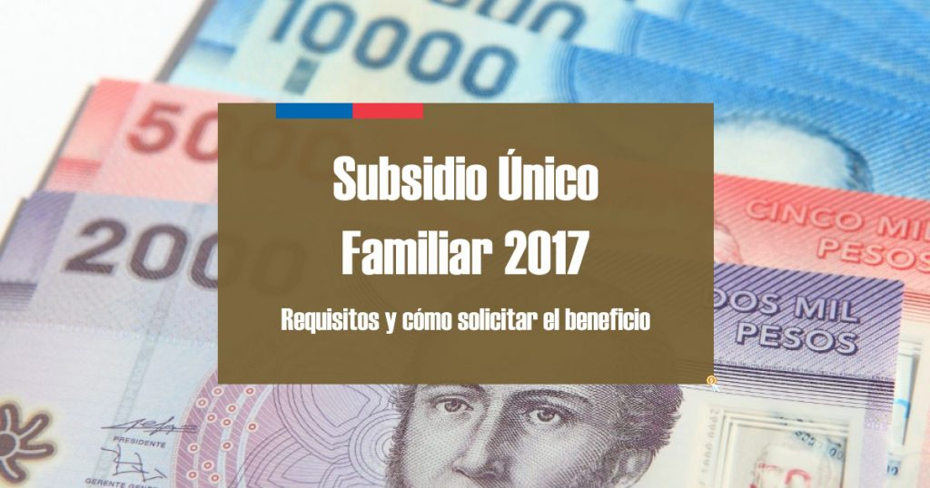 Subsidio Único Familiar requisitos