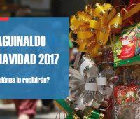 ¿Quiénes recibirán el Aguinaldo de Navidad 2017?