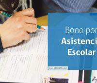 Bono por Asistencia Escolar, requisitos y cómo obtenerlo