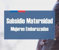 Subsidio Maternal para mujeres embarazadas