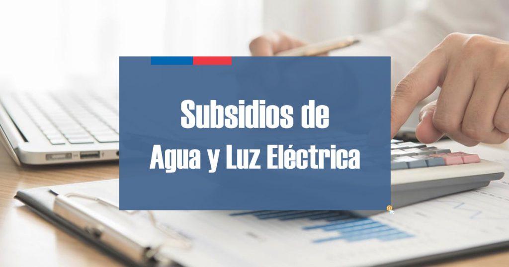 Subsidios de Agua y Luz Eléctrica