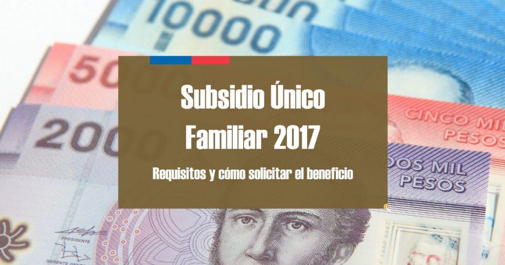 Subsidio Único Familiar requisitos