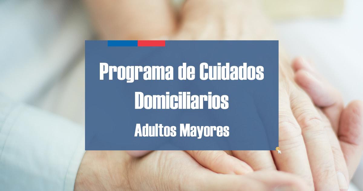 Programa Cuidados Domiciliarios Adultos Mayores