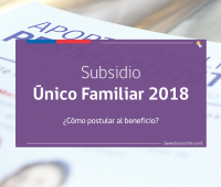 Requisitos para postular al Subsidio Familiar 2018 (SUF) Familias Vulnerables