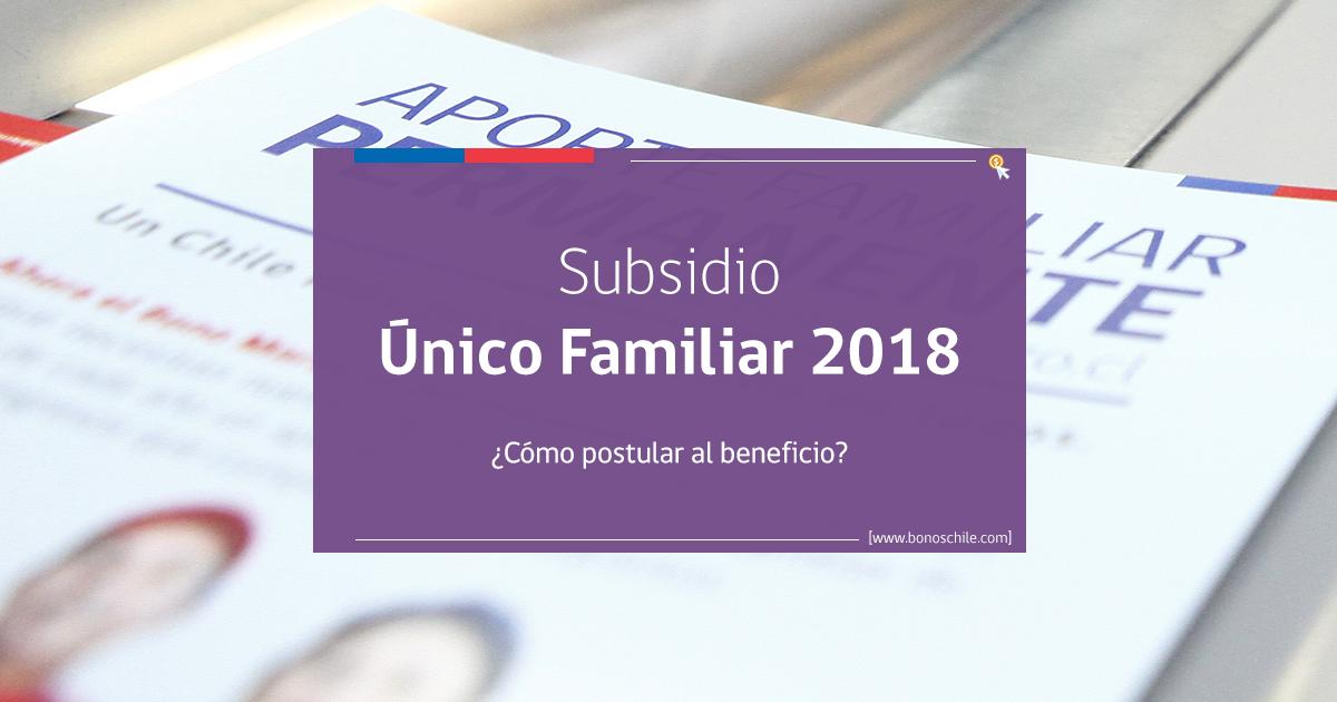 Subsidio Unico Familiar 2018