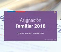 Asignación Familiar 2018: los requisitos y cómo postular este año