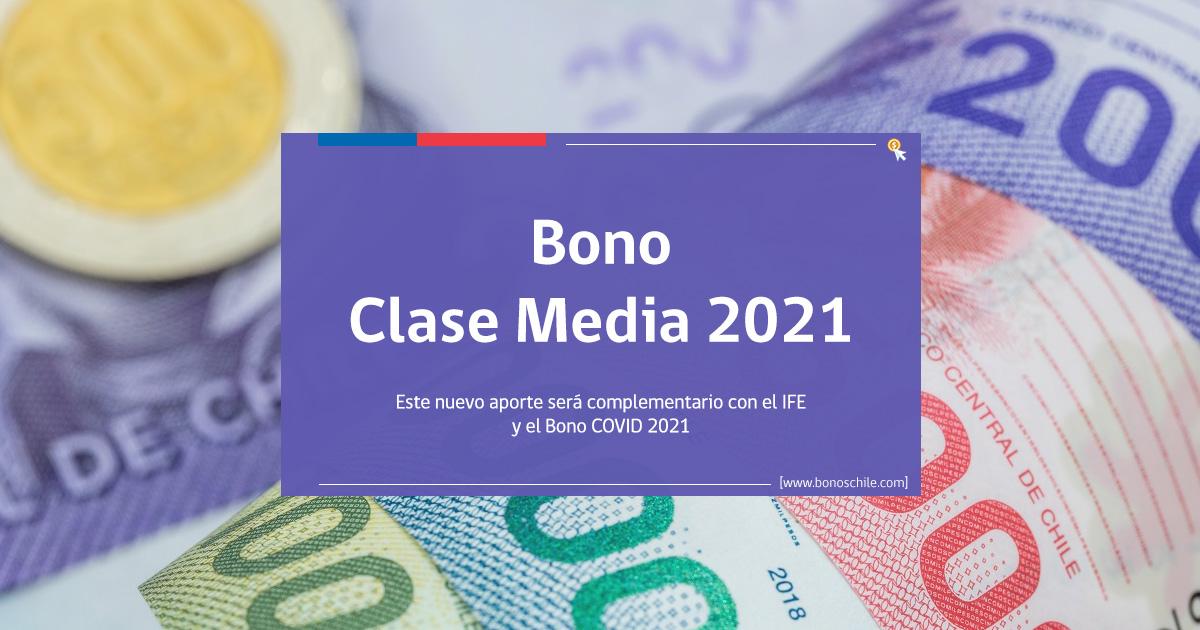 beneficiarios nuevo bono clase media 2021