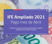 Comienza a pagarse el IFE Ampliado de Abril: Revisa si eres beneficiario
