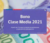 Bono Clase Media 2021: Conoce quiénes recibirán el pago de hasta $750.000