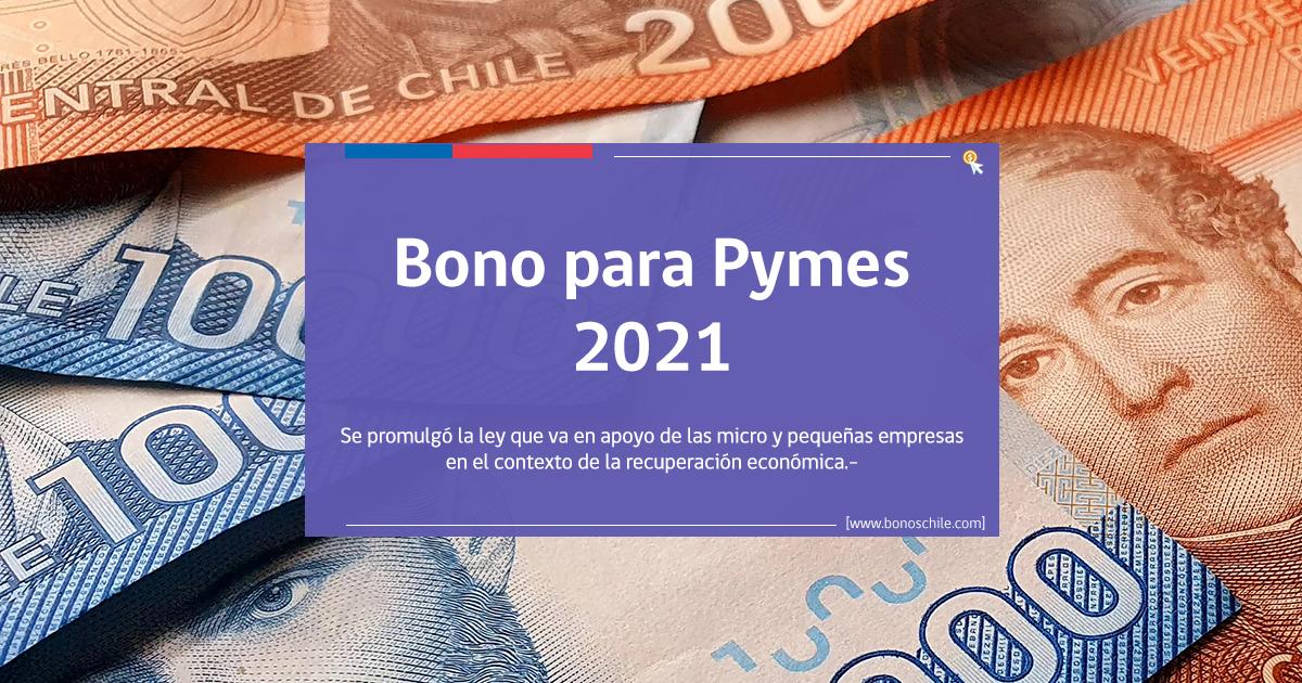Bono para Pymes 2021: Revisa cómo recibir la ayuda de $1 millón