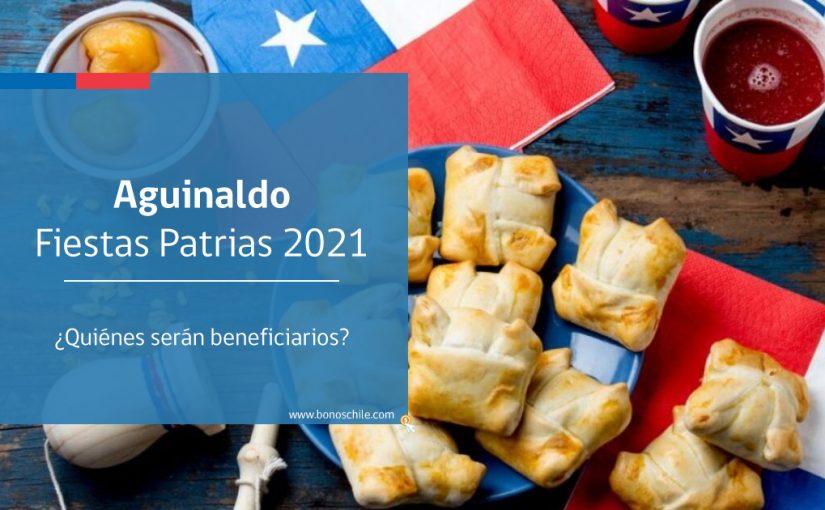 aguinaldo fiestas patrias 2021